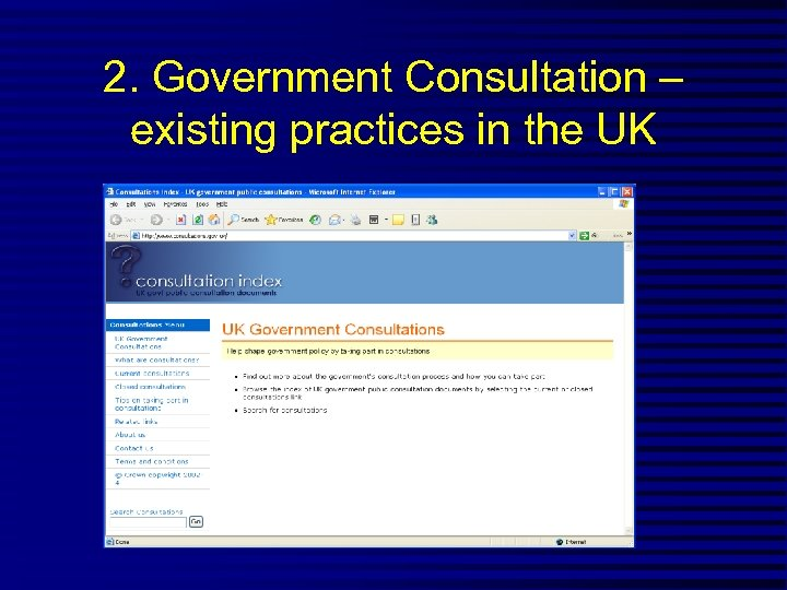 2. Government Consultation – existing practices in the UK
