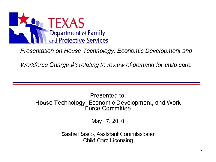 Presentation on House Technology, Economic Development and Workforce Charge #3 relating to review of