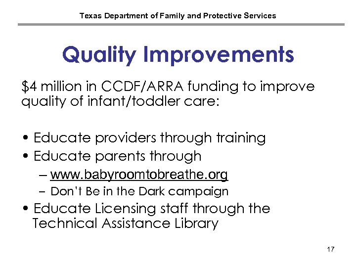 Texas Department of Family and Protective Services Quality Improvements $4 million in CCDF/ARRA funding