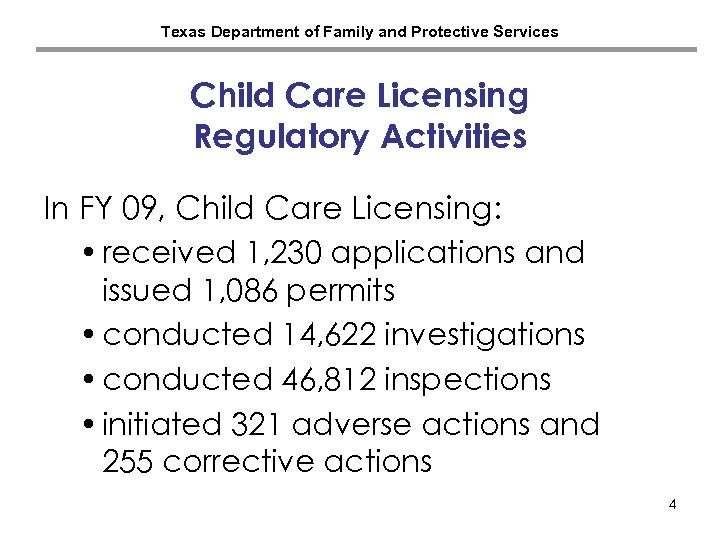 Texas Department of Family and Protective Services Child Care Licensing Regulatory Activities In FY