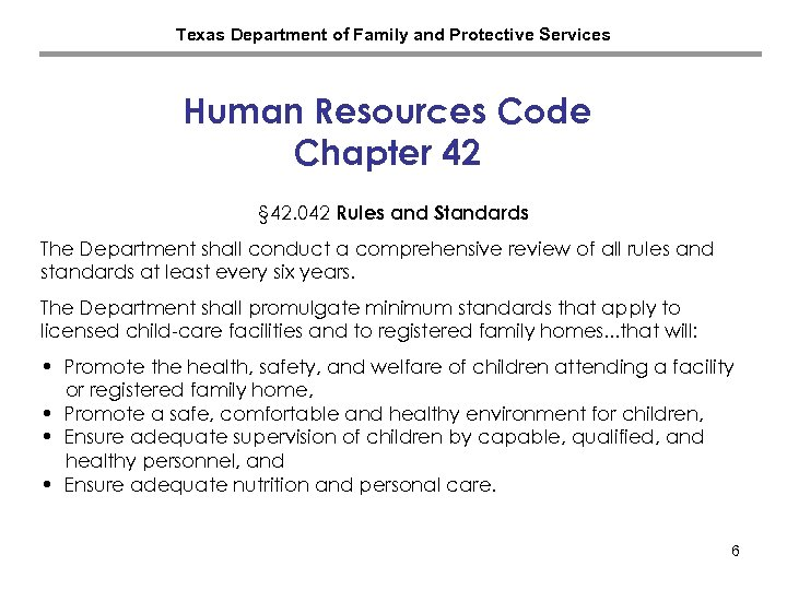 Texas Department of Family and Protective Services Human Resources Code Chapter 42 § 42.
