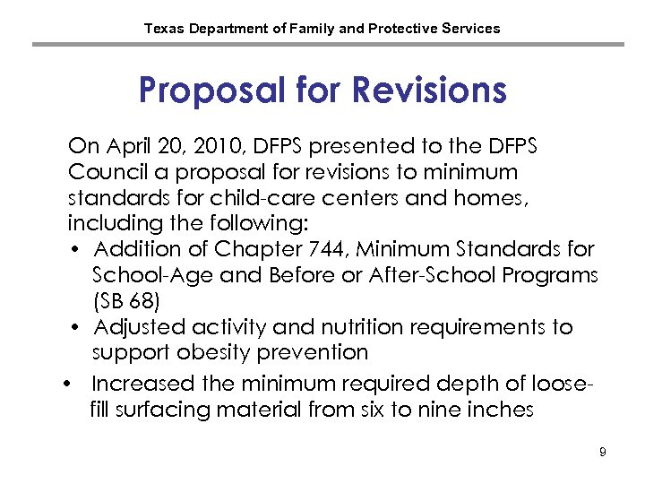 Texas Department of Family and Protective Services Proposal for Revisions On April 20, 2010,