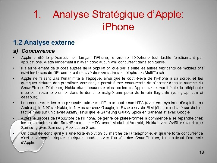 1. Analyse Stratégique d'Apple: i. Phone 1. 2 Analyse externe a) Concurrence • •