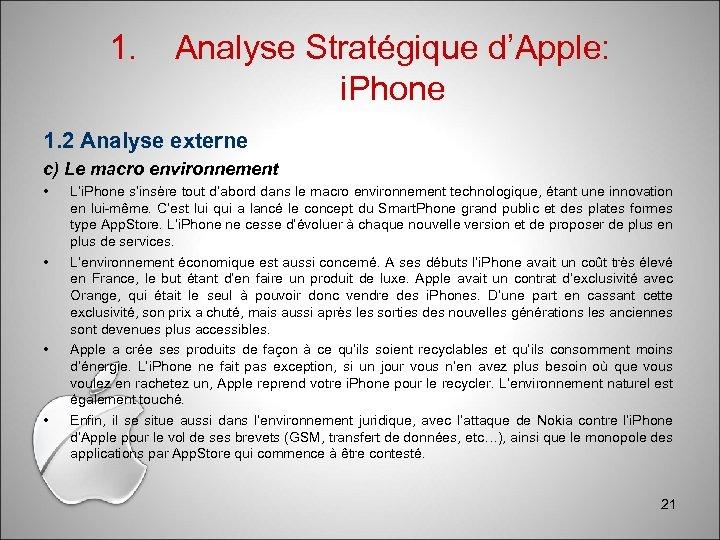 1. Analyse Stratégique d'Apple: i. Phone 1. 2 Analyse externe c) Le macro environnement