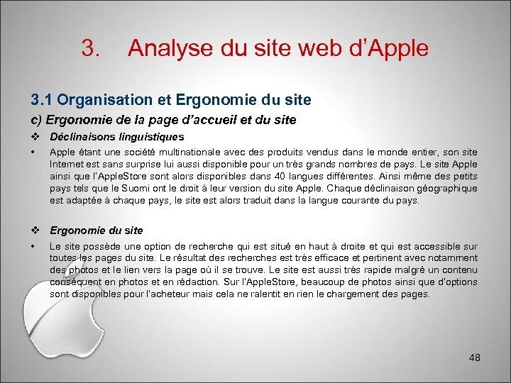 3. Analyse du site web d'Apple 3. 1 Organisation et Ergonomie du site c)