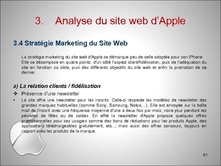 3. Analyse du site web d'Apple 3. 4 Stratégie Marketing du Site Web La