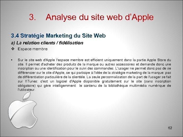 3. Analyse du site web d'Apple 3. 4 Stratégie Marketing du Site Web a)