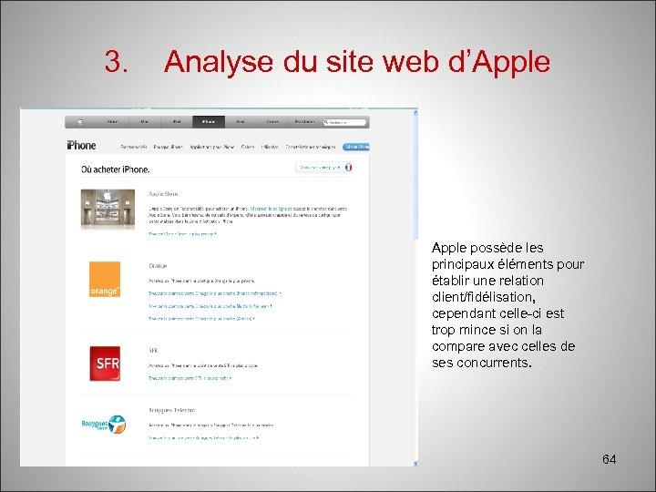 3. Analyse du site web d'Apple possède les principaux éléments pour établir une relation