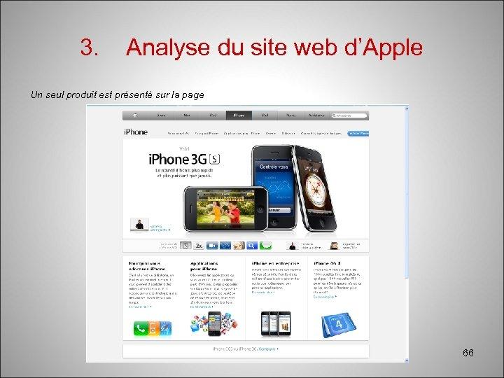 3. Analyse du site web d'Apple Un seul produit est présenté sur la page