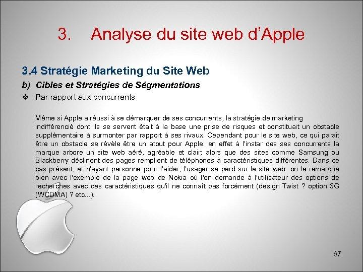 3. Analyse du site web d'Apple 3. 4 Stratégie Marketing du Site Web b)