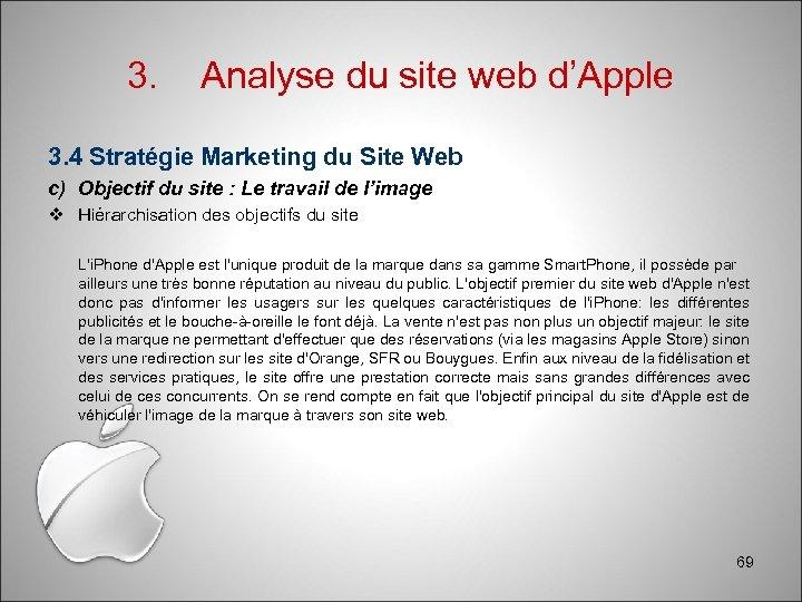 3. Analyse du site web d'Apple 3. 4 Stratégie Marketing du Site Web c)