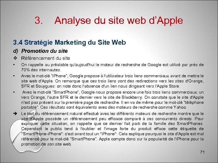 3. Analyse du site web d'Apple 3. 4 Stratégie Marketing du Site Web d)