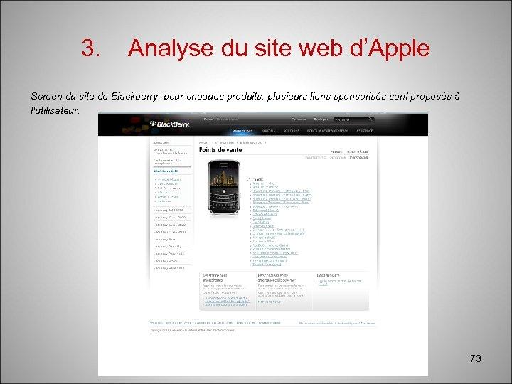 3. Analyse du site web d'Apple Screen du site de Blackberry: pour chaques produits,