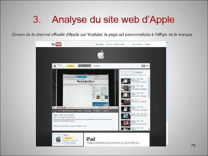 3. Analyse du site web d'Apple Screen de la channel officelle d'Apple sur Youtube: