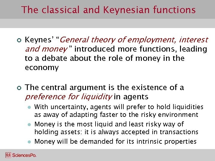 """The classical and Keynesian functions ¢ ¢ Keynes' """"General theory of employment, interest and"""