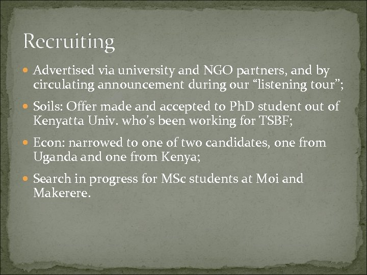 """Advertised via university and NGO partners, and by circulating announcement during our """"listening"""