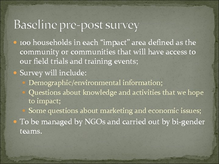 """100 households in each """"impact"""" area defined as the community or communities that"""