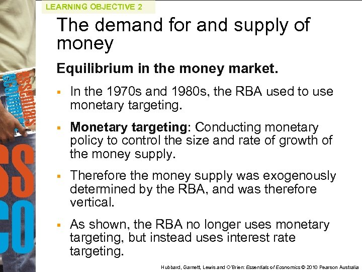 LEARNING OBJECTIVE 2 The demand for and supply of money Equilibrium in the money