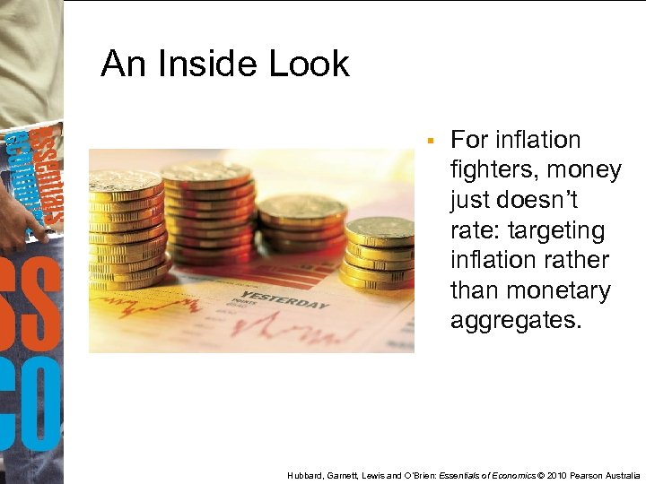 An Inside Look § For inflation fighters, money just doesn't rate: targeting inflation rather