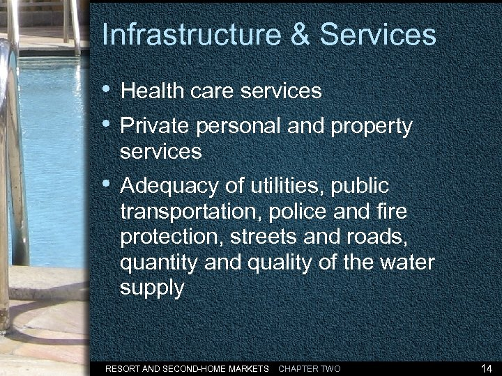 Infrastructure & Services • Health care services • Private personal and property services •