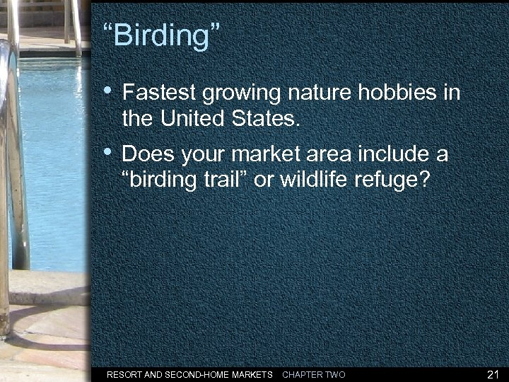 """Birding"" • Fastest growing nature hobbies in the United States. • Does your market"