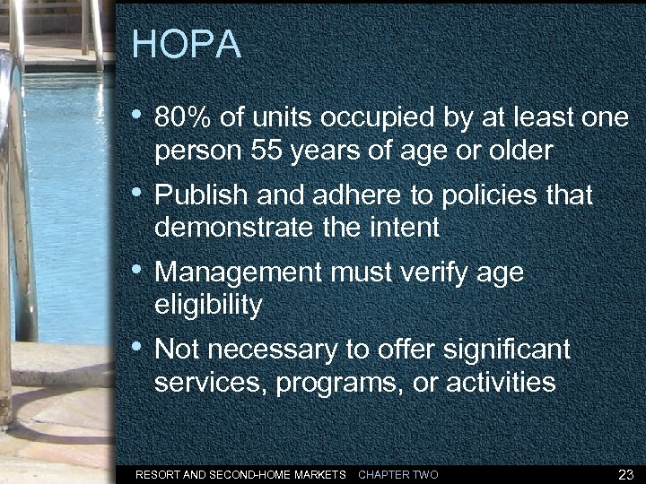 HOPA • 80% of units occupied by at least one person 55 years of