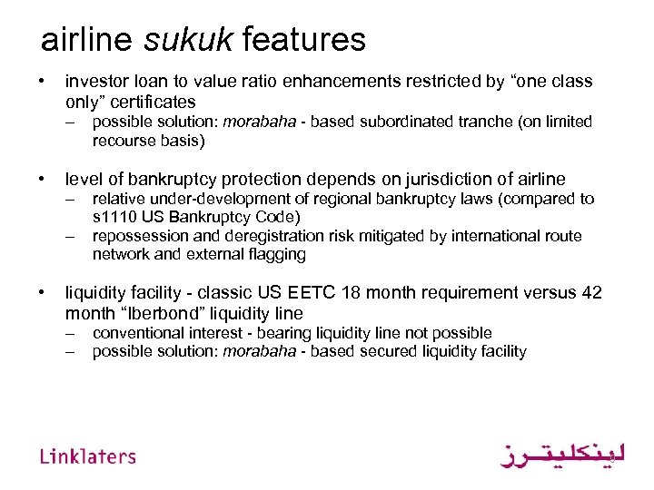 "airline sukuk features • investor loan to value ratio enhancements restricted by ""one class"