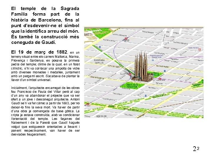 El temple de la Sagrada Família forma part de la història de Barcelona, fins