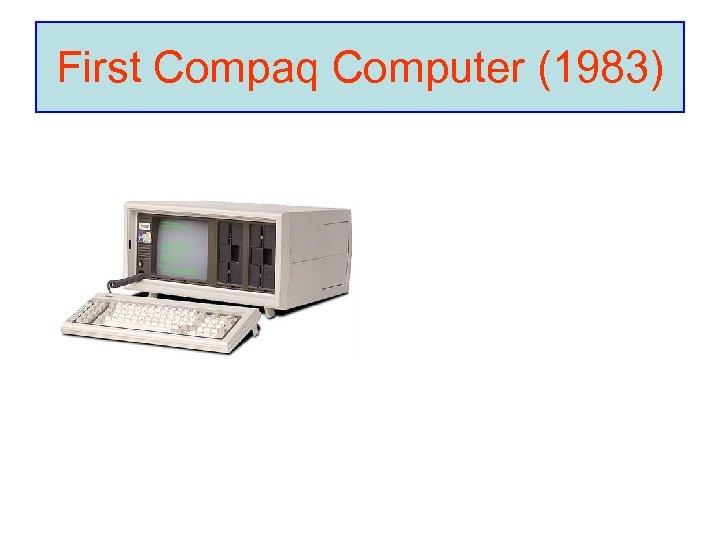 First Compaq Computer (1983)