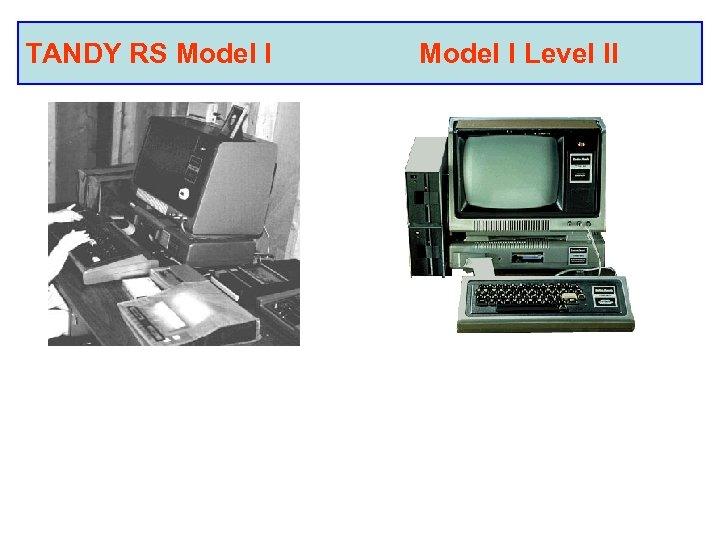 TANDY RS Model I Model I Level II