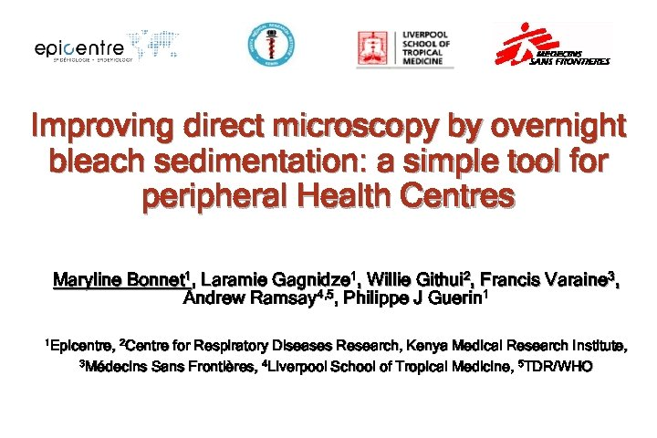 Improving direct microscopy by overnight bleach sedimentation: a simple tool for peripheral Health Centres