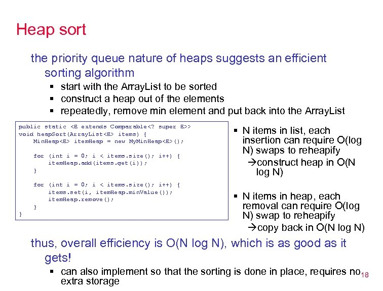 Heap sort the priority queue nature of heaps suggests an efficient sorting algorithm §