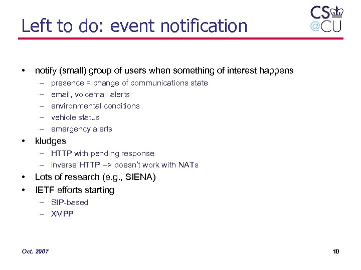 Left to do: event notification • notify (small) group of users when something of