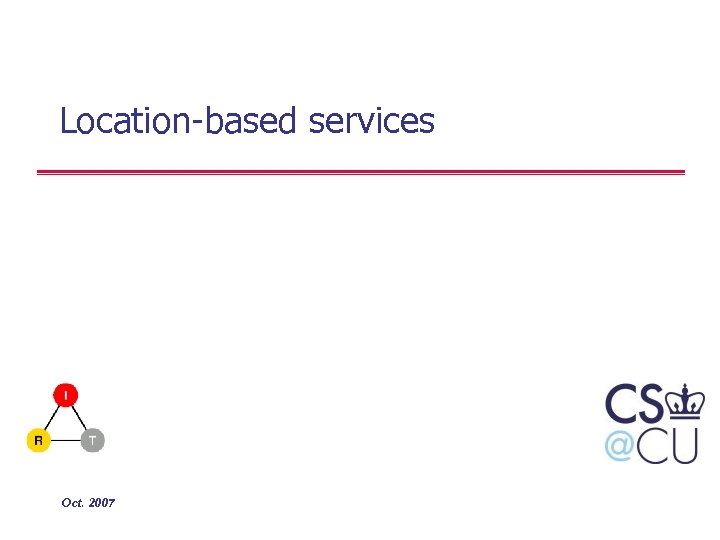 Location-based services Oct. 2007