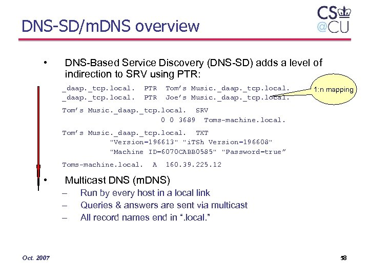DNS-SD/m. DNS overview • DNS-Based Service Discovery (DNS-SD) adds a level of indirection to