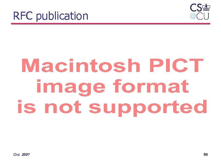 RFC publication Oct. 2007 95