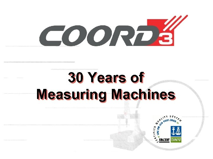 30 Years of Measuring Machines