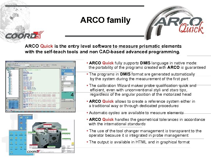 ARCO family ARCO Quick is the entry level software to measure prismatic elements with