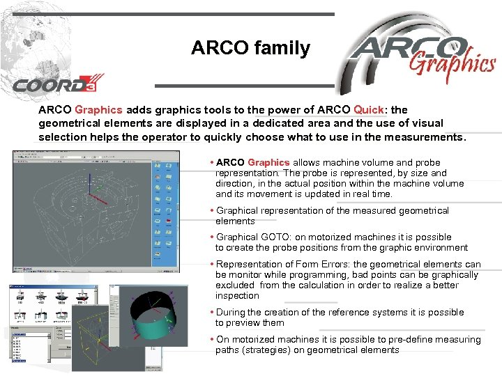 ARCO family ARCO Graphics adds graphics tools to the power of ARCO Quick: the