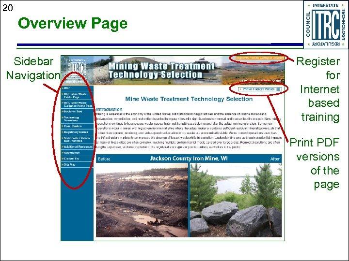 20 Overview Page Sidebar Navigation Register for Internet based training Print PDF versions of