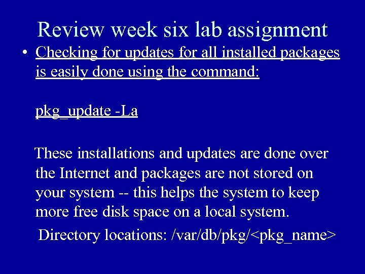 Review week six lab assignment • Checking for updates for all installed packages is