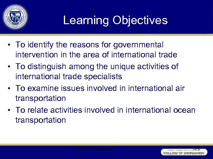 Learning Objectives • To identify the reasons for governmental intervention in the area of