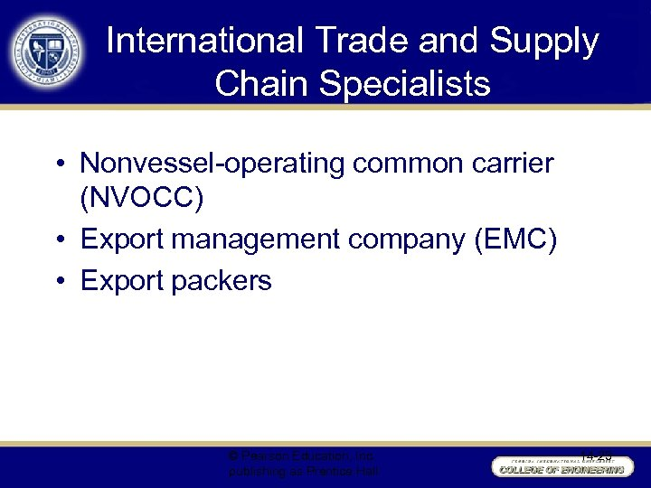 International Trade and Supply Chain Specialists • Nonvessel-operating common carrier (NVOCC) • Export management