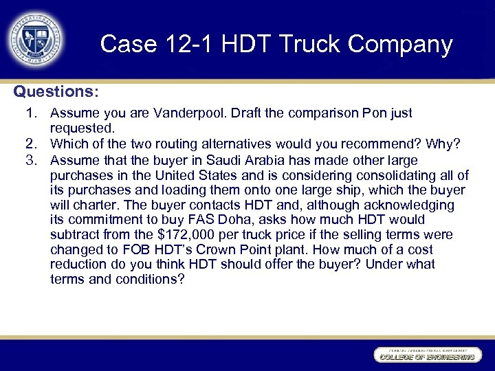 Case 12 -1 HDT Truck Company Questions: 1. Assume you are Vanderpool. Draft the
