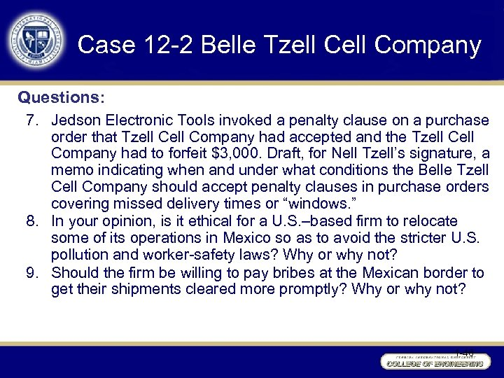 Case 12 -2 Belle Tzell Company Questions: 7. Jedson Electronic Tools invoked a penalty