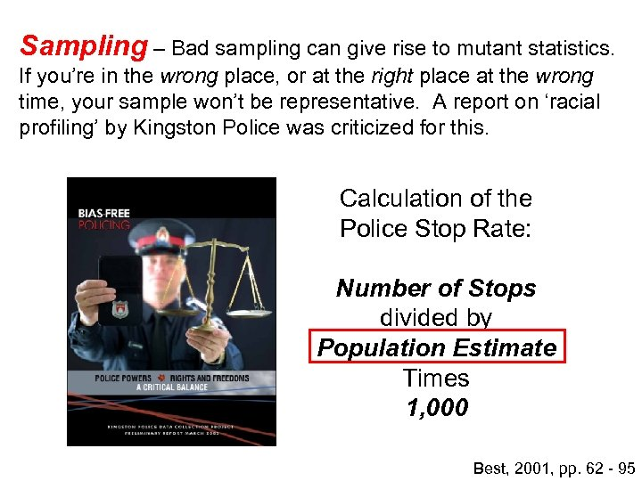 Sampling – Bad sampling can give rise to mutant statistics. If you're in the