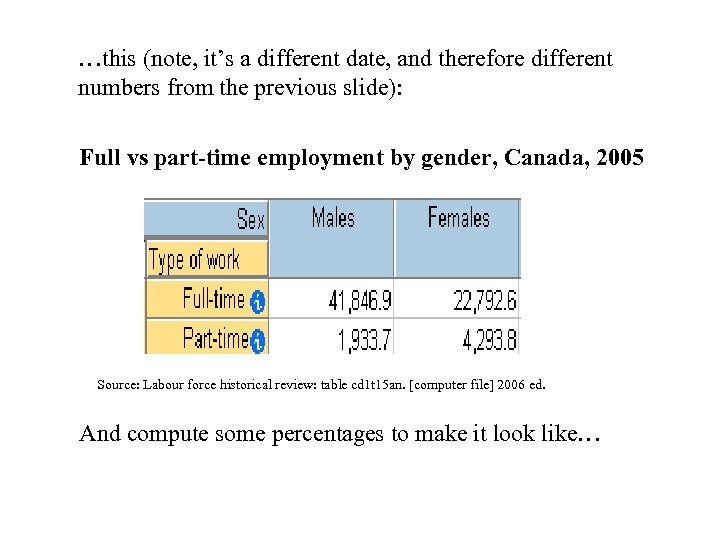 …this (note, it's a different date, and therefore different numbers from the previous slide):