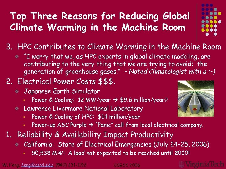 Top Three Reasons for Reducing Global Climate Warming in the Machine Room 3. HPC