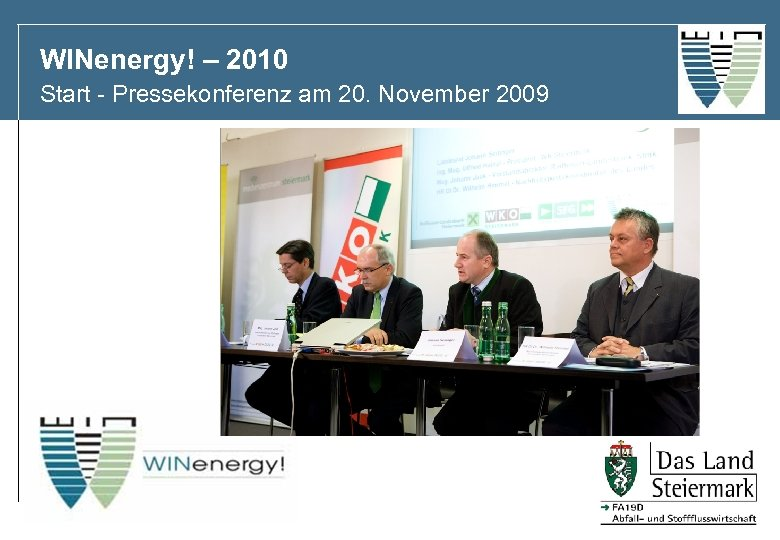 WINenergy! – 2010 Start - Pressekonferenz am 20. November 2009