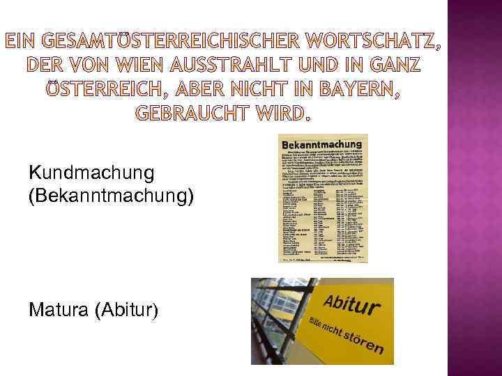 Kundmachung (Bekanntmachung) Matura (Abitur)